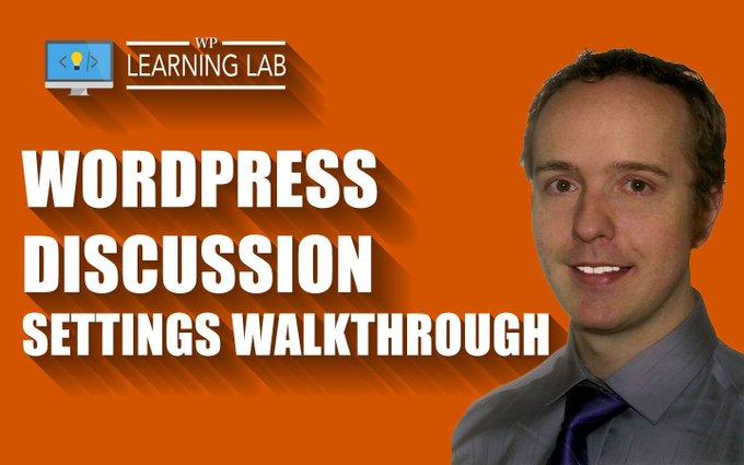 WordPress Discussion Settings Walkthrough