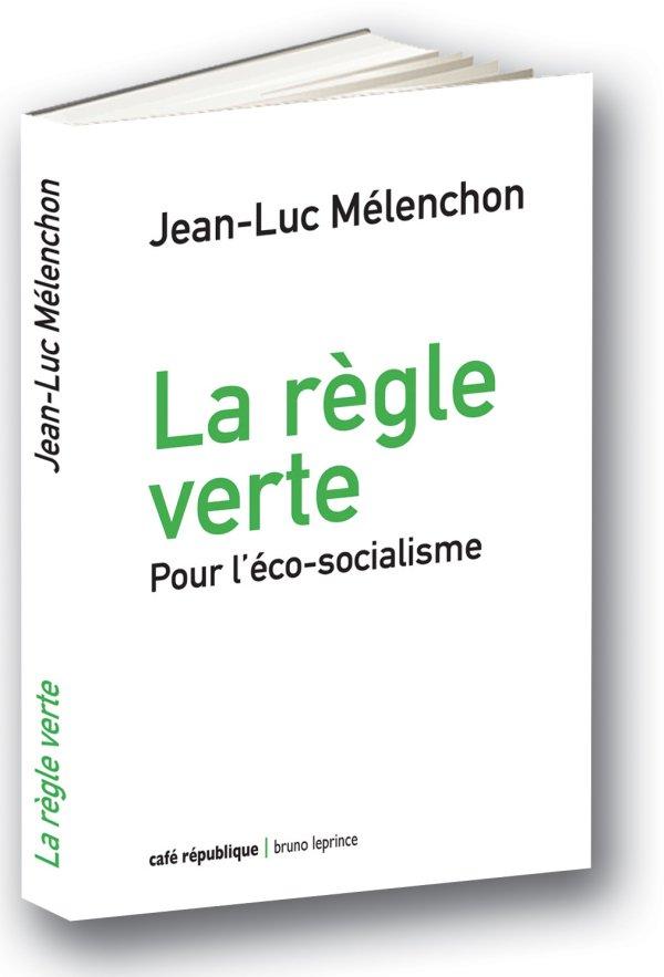 #AvenirEnCommun #FranceInsoumise #EcologieFi #ecologie2017  #ecologie #politique du concrêt #climat La règle verte   http://www. fnac.com/Jean-Luc-Melen chon/ia108779 &nbsp; … <br>http://pic.twitter.com/RiOWKnNcxS