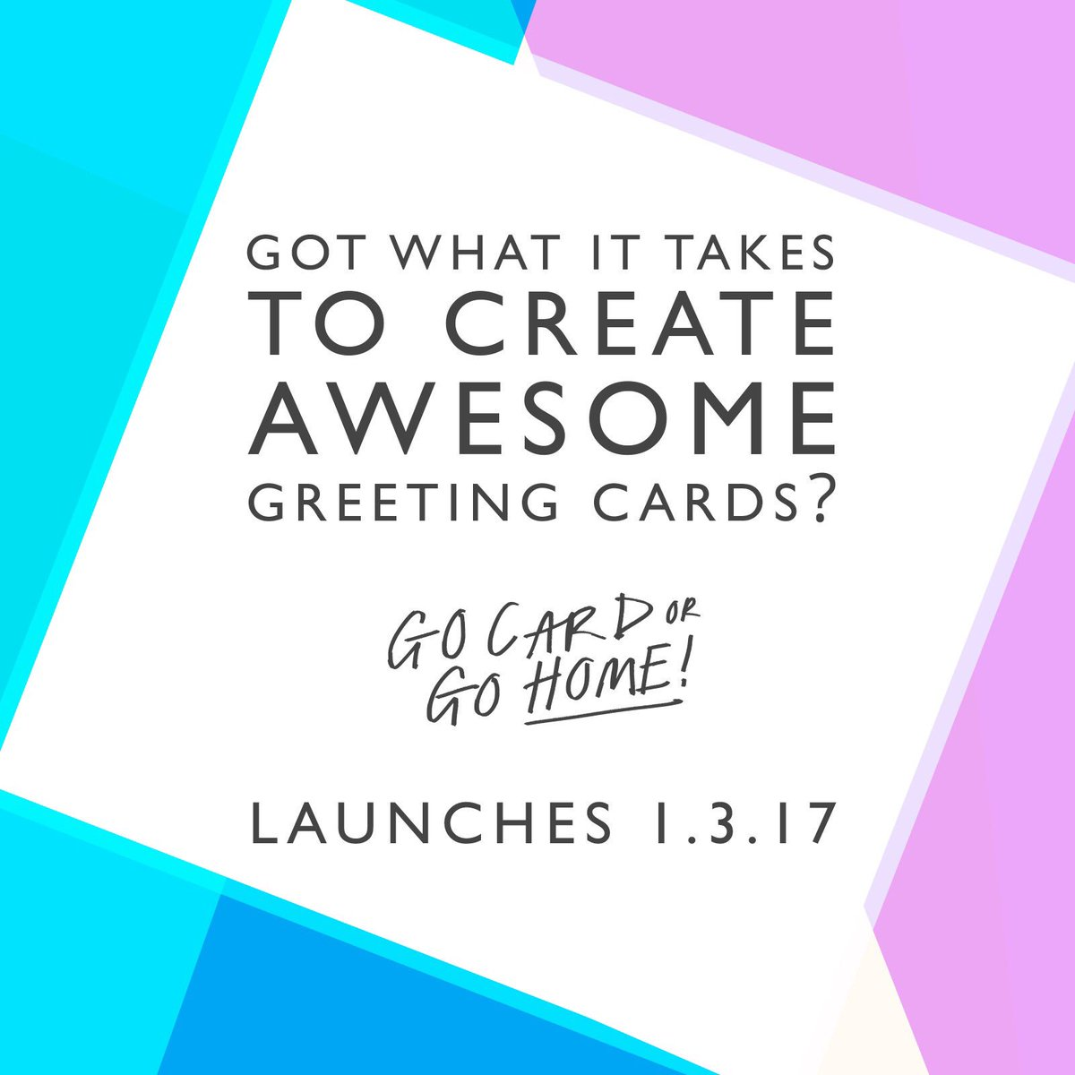 Ohh Deer On Twitter Go Card Or Go Home Greeting Card Competition