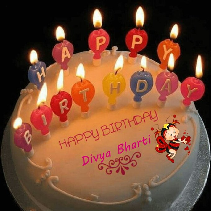 Happy birthday to you my angel divya bharti please come back in this world