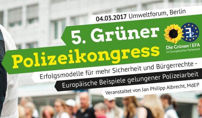 grne sicherheitspolitik in europa ein meinungsbeitrag zum 5 grnen polizeikongress am kommenden samstag - Burgerrechte Beispiele
