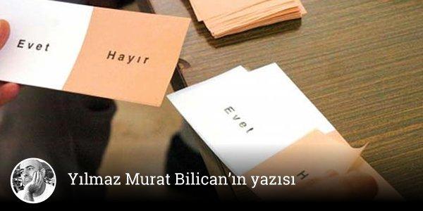 """""""Evet"""" karşıtı basit tezler (3)  Yılmaz Murat Bilican'ın yazısı https:..."""
