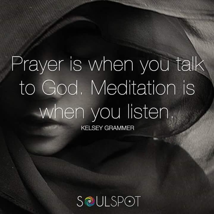 #Prayer is when you talk to God; #Meditation is when you #Listen. #JoyTrain #IAM #Joy <br>http://pic.twitter.com/TLzeAMIyfN RT @gary_hensel @solo7256