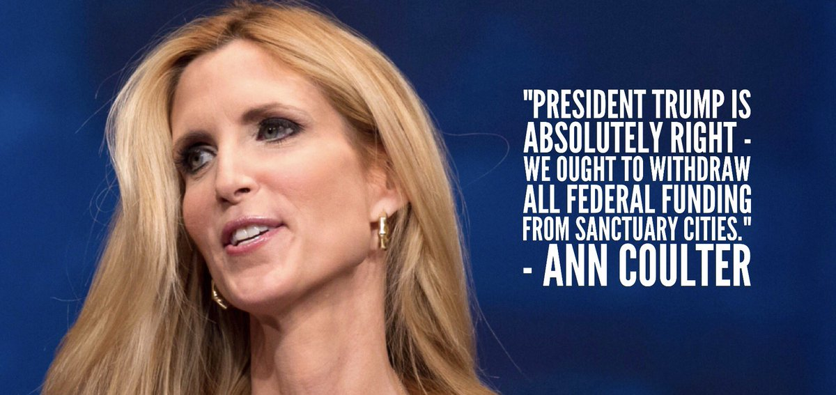 @AnnCoulter is a true  American Patriot and agrees  with @POTUS!    No federal funding for  sanctuary cities!   #MAGA #AmericaFirst<br>http://pic.twitter.com/n1fQssVgn6