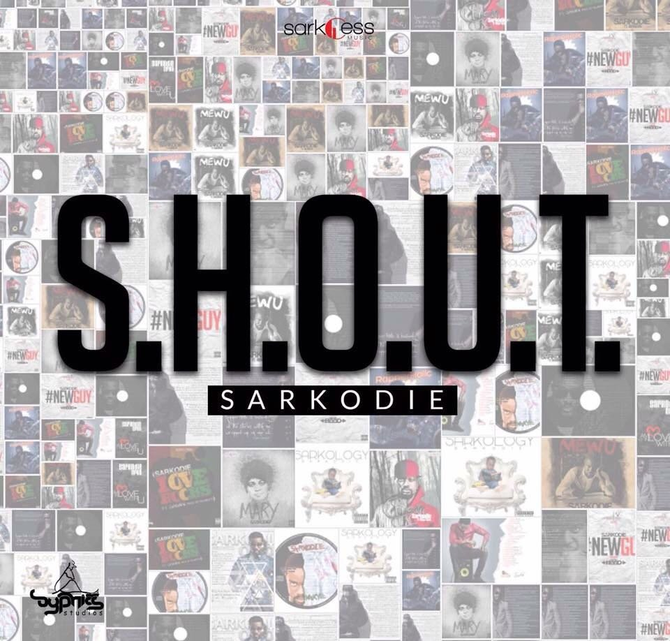 #NEW: Sarkodie – S.H.O.U.T. -  http:// dld.bz/f2RuU  &nbsp;   via #dcleakers<br>http://pic.twitter.com/be1nxkDr6L