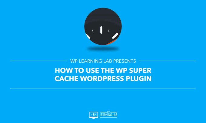 WP Super Cache WordPress Plugin How To