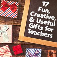 17 Fun, Creative, and Useful Teacher Gift Ideas