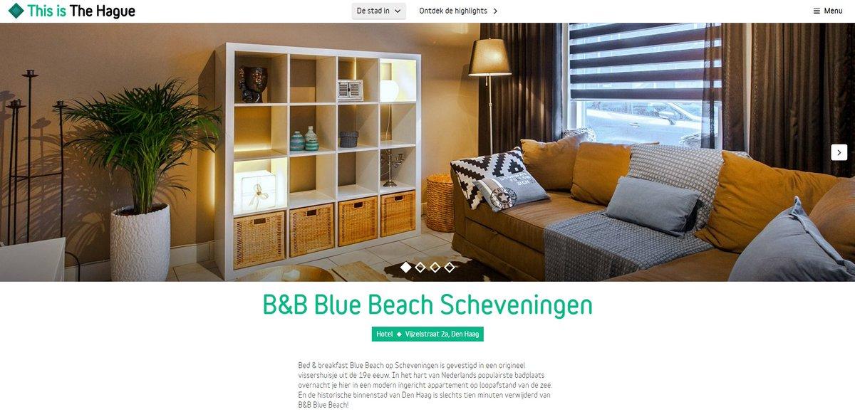 Den Haag Marketing On Twitter Nieuwe Partner Bij BB Blue Beach Scheveningen Moderne In Een Cht Vissershuisje