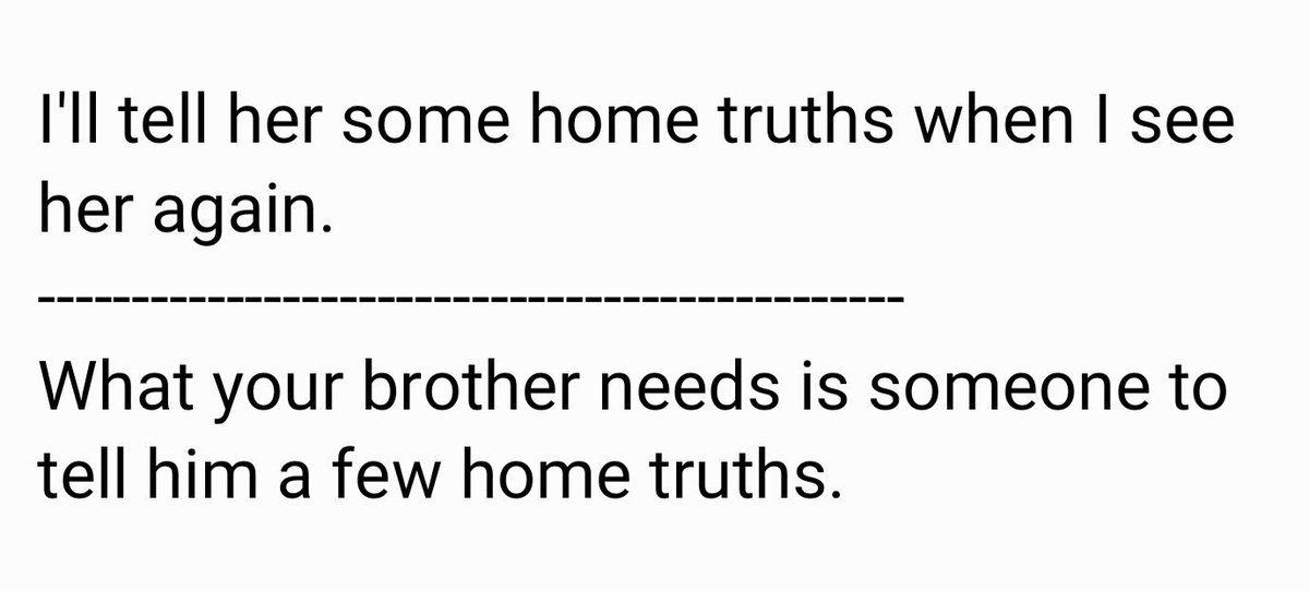 Home truths/A home truth True but negative things about someone, usually told by another person #ESL #LearnEnglish #TESOL #English #idioms <br>http://pic.twitter.com/0rO9EMSCGg