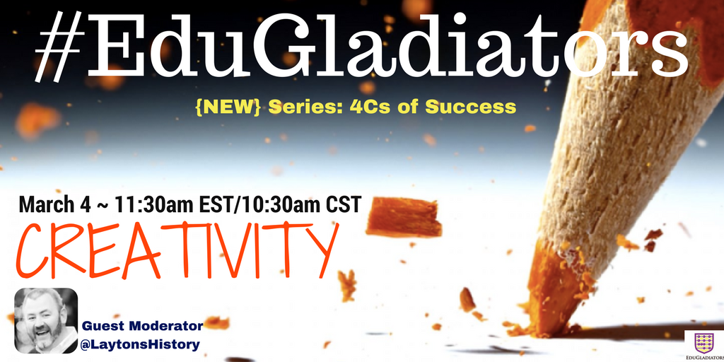 "🎨NEW #EduGladiators series next week ""4Cs of Success"" w/guest @LaytonsHistory ⚗️ #MASSPchat #musedchat #wiartchat #LearnLap #StuVoice https://t.co/wpYuhaTa0p"