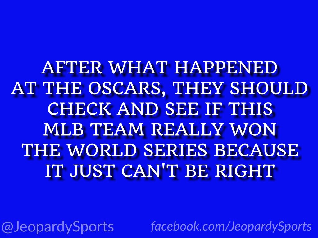 'Who are: the Chicago Cubs?' #JeopardySports #Oscars https://t.co/lmip...
