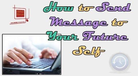 How to Send Message to Your Future Self