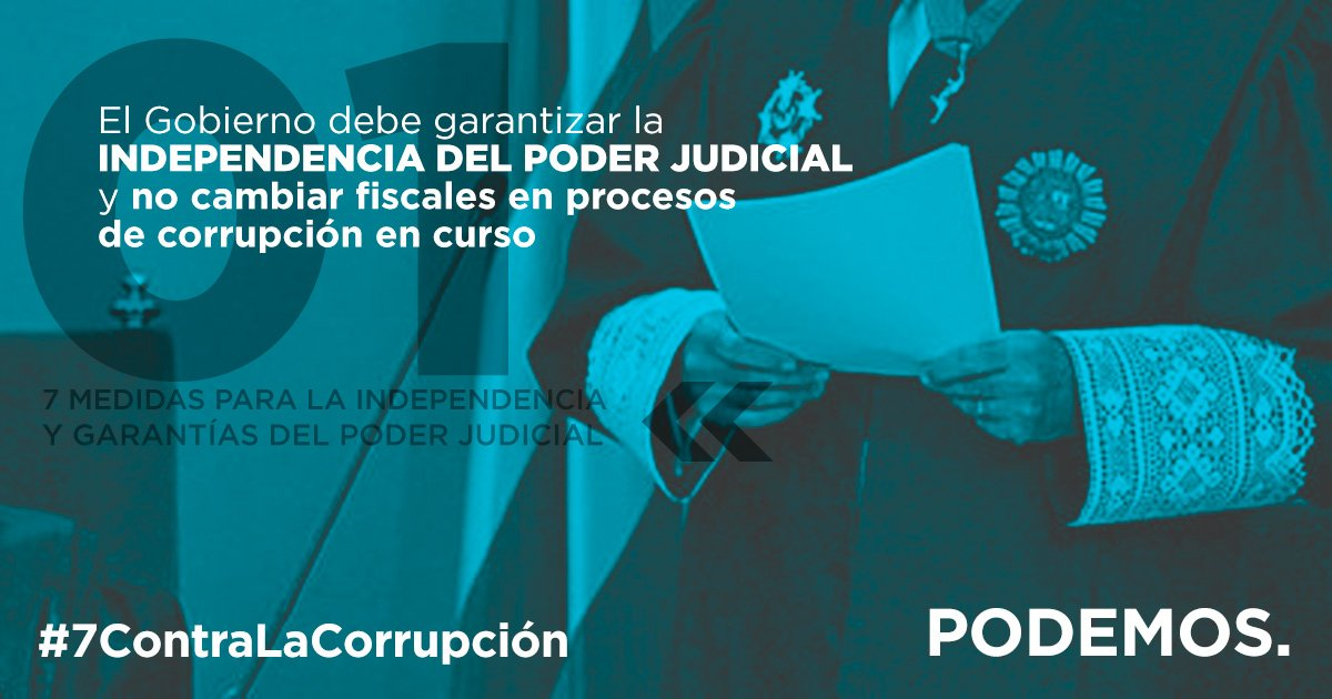 Podemos presenta #7ContraLaCorrupción para blindar la independencia de...