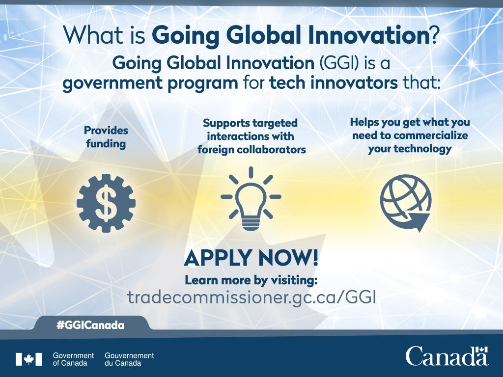 What is #GGICanada? Going Global Innovation is a program that offers💰+💡 to help your #tech reach 🌏markets! https://t.co/gagdGPAXFW https://t.co/TYl2Jkph91