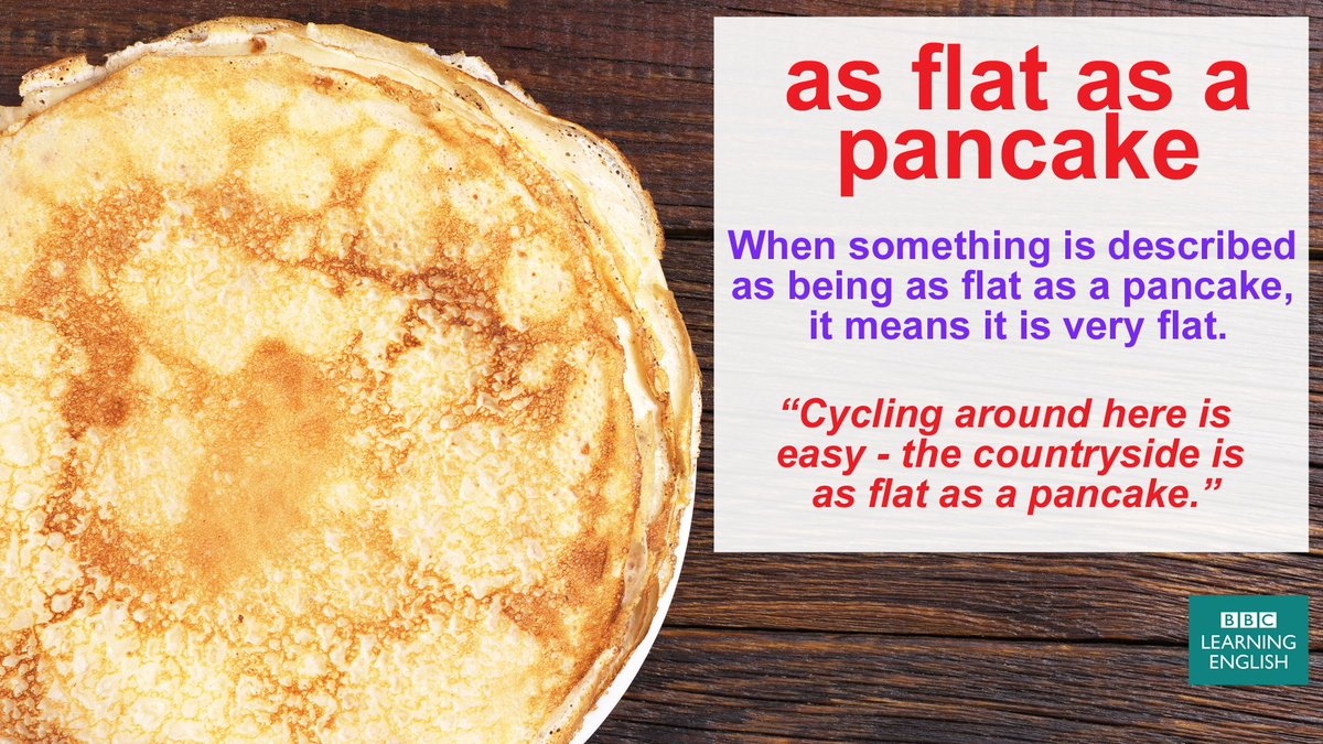 Bbc learning english on twitter heres an expression about being bbc learning english on twitter heres an expression about being very flat its useful for pancakeday learnenglish idioms elt forumfinder Choice Image