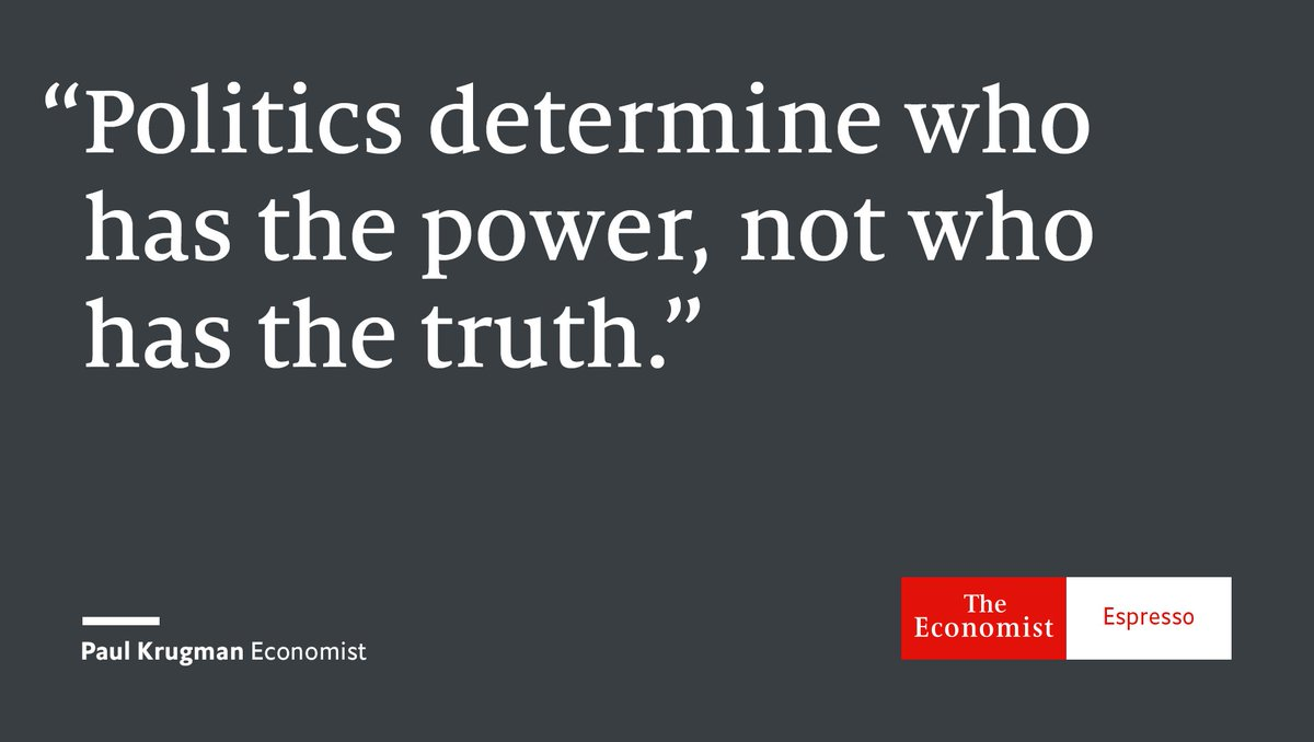 Our quote of the day is from American economist Paul Krugman