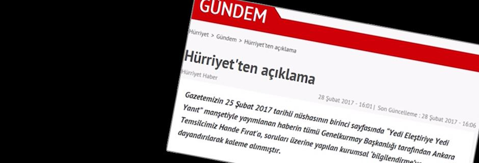 Hürriyet gazetesinden 'Karargah rahatsız' haberine ilişkin açıklama ht...