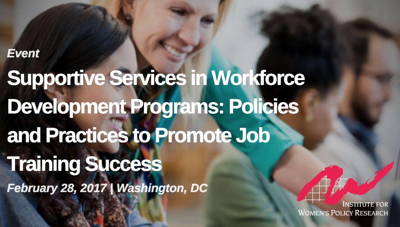 Thumbnail for Supportive Services in Workforce Development Programs: Policies and Practices to Promote Job Training Success