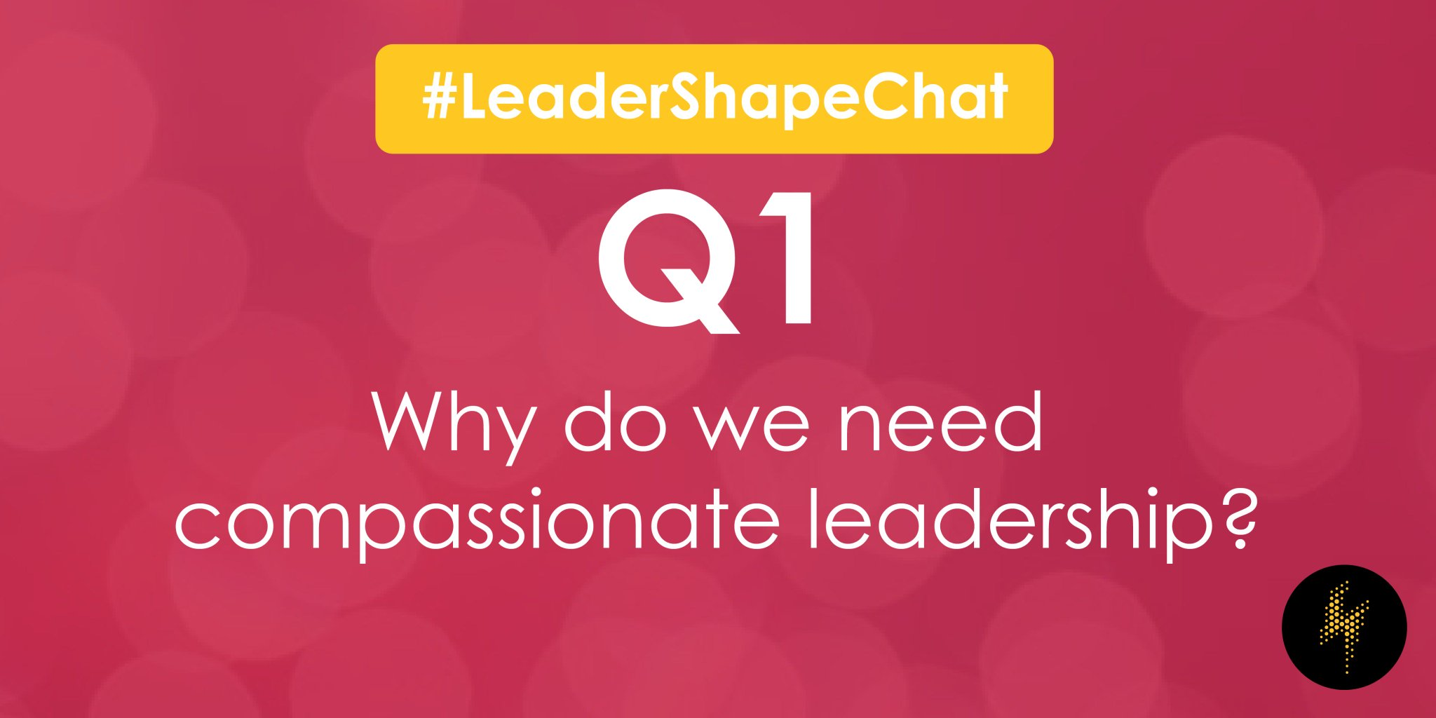 Q1: Why do we need compassionate leadership? #LeaderShapeChat https://t.co/fOhT3LEcHN