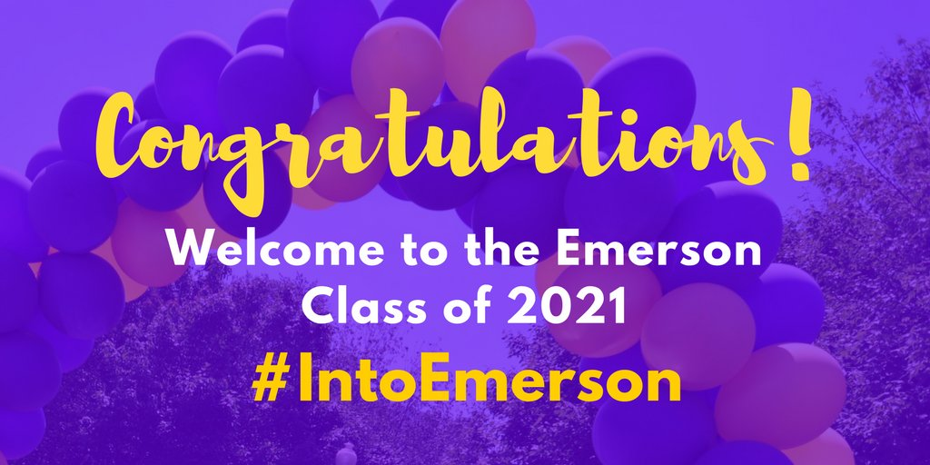 Congratulations to all our Accepted Students! #IntoEmerson #Emerson2021