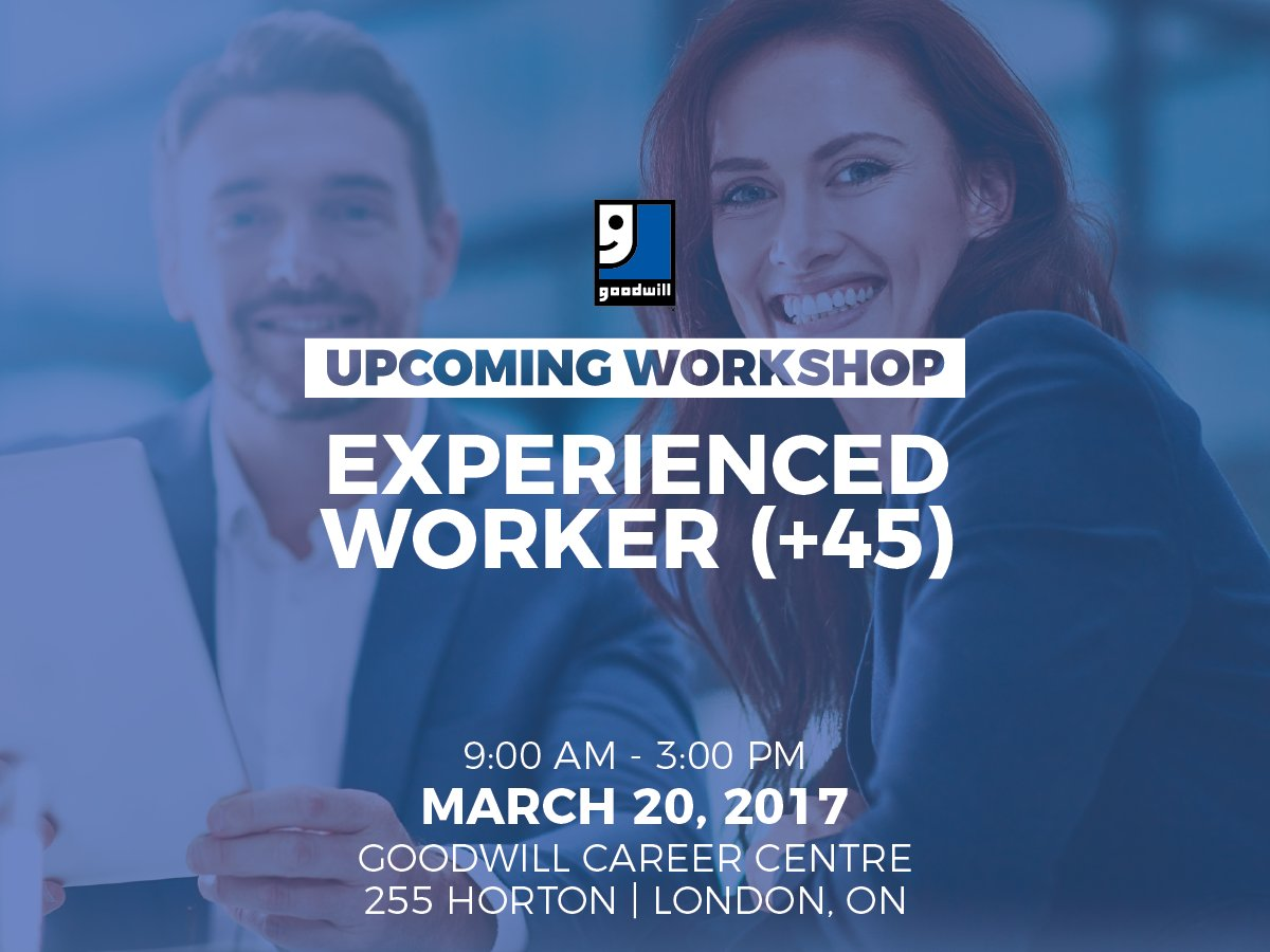 goodwill industries on live in ldnont having trouble having trouble finding a job are you over the age of 45 contact us to join our workshop onmonday mar 20 9am 3pm pic com x6lv3v1vev