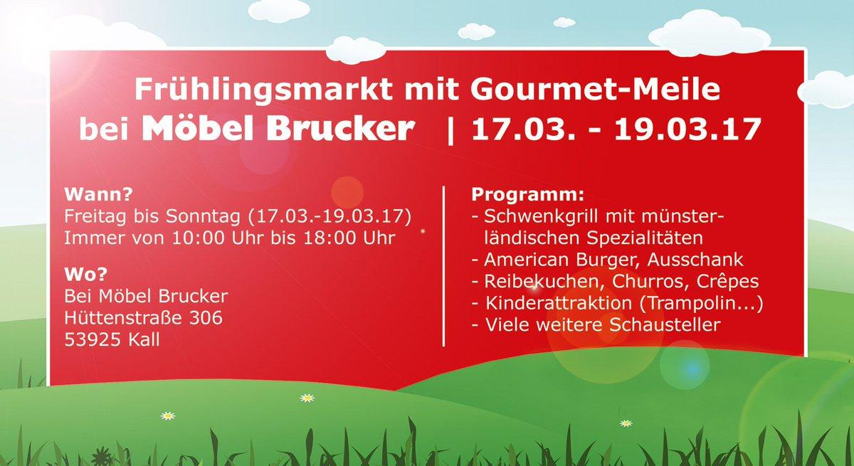 Möbel Brucker On Twitter Großer Frühlingsmarkt Mit Gourmet Meile