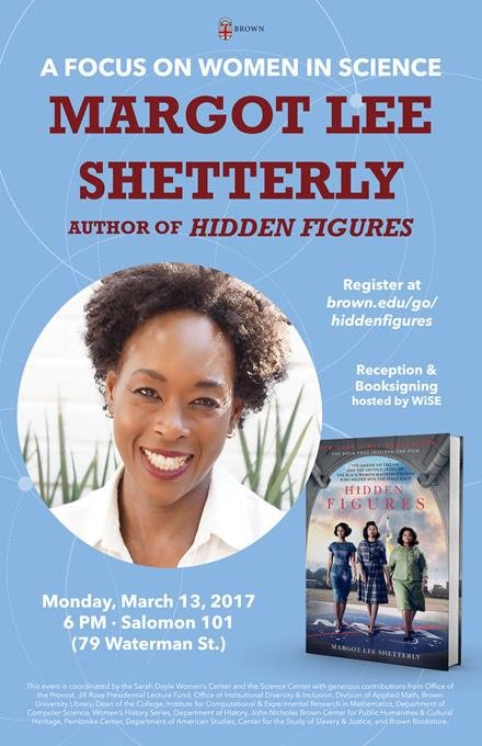 Presented by @BrownSarahDoyle and @BrownSciCenter. #HiddenFigures is a New York Times Bestseller & was recently adapted as a Hollywood film. https://t.co/TaQpF9ZjN7