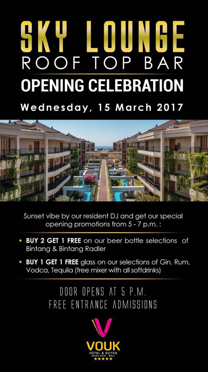 Vouk Hotel Suites On Twitter We Are So Excited To Announce That We Are Going To Open Our Door Tomorrow For Sky Lounge Rooftop Bar At Vouk Hotel Suites Nusa
