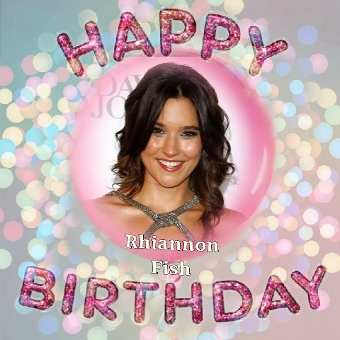 Happy Birthday Rhiannon Fish, Peter Chambers, Joe Allen, Andy Taylor, Jamie Bell, Kate Maberly & Aaron Brown