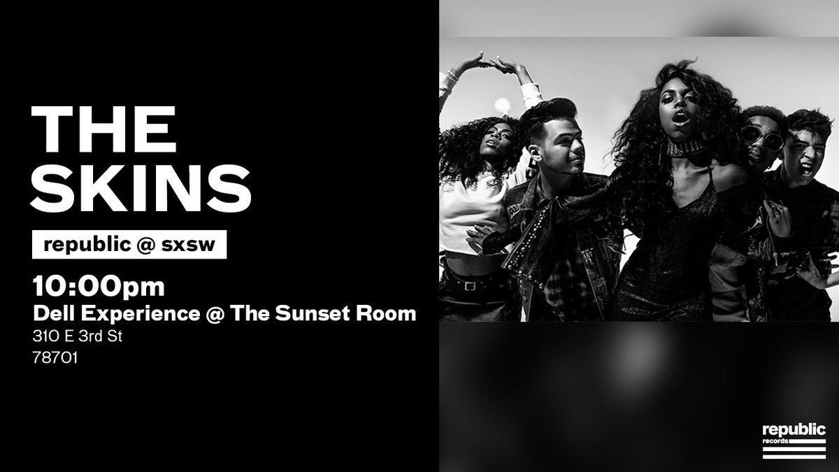 #RepublicSXSW  10pm: See @theskins perform at #DellExperience at The Sunset Room #SXSW 📍 https://t.co/MBaoEe1Ax3