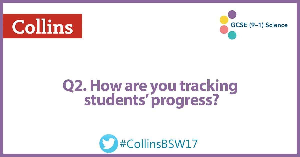 Q2. How are you tracking students' progress? #CollinsBSW17 https://t.co/mqSRXLct1R