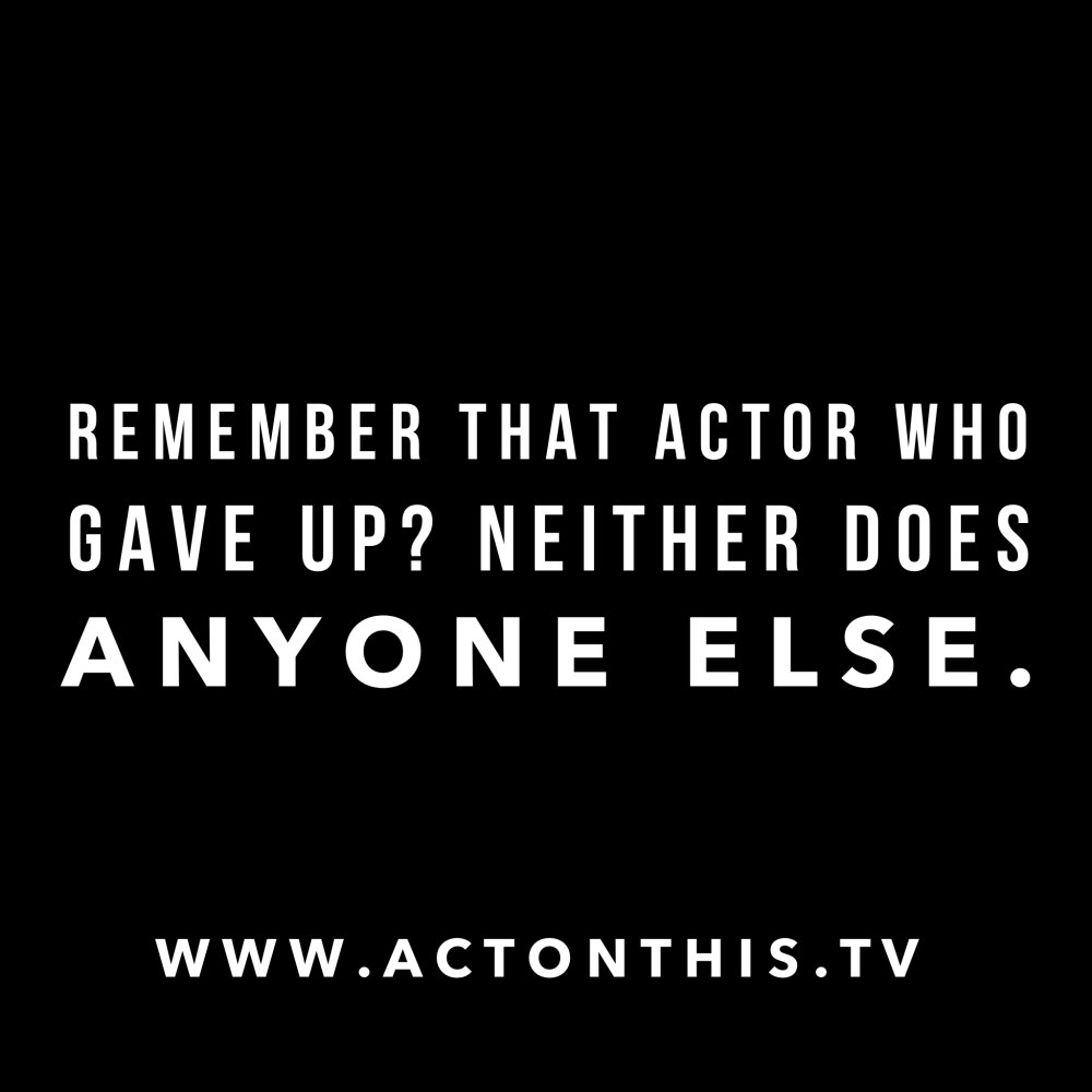 Act On This The Tv Actors Network On Twitter Remember That