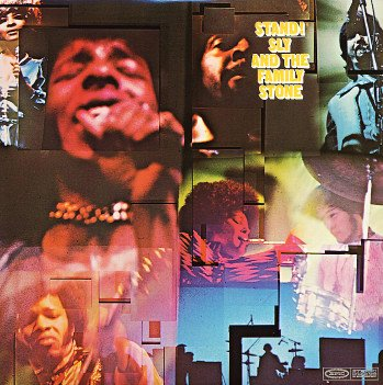 Happy Birthday Sly Stone. ......          \69  Sly And The Family Stone    Stand!
