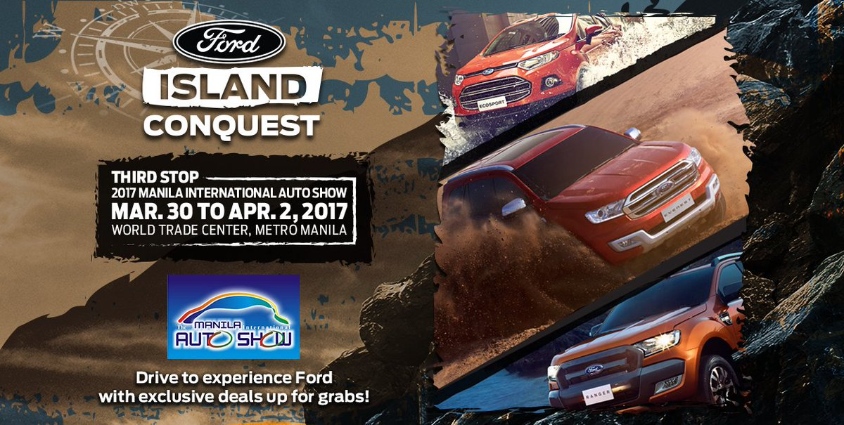 Ford Philippines On Twitter Catch The Fordislandconquest At The  Mias At The World Trade Center For A Unique Test Drive Experience