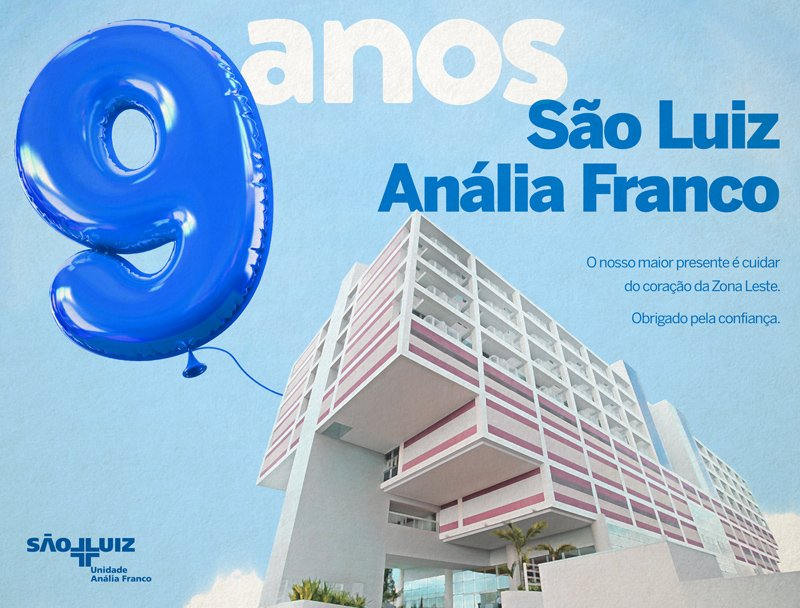 Hoje é aniversário do Hospital e Maternidade São Luiz Anália Franco!