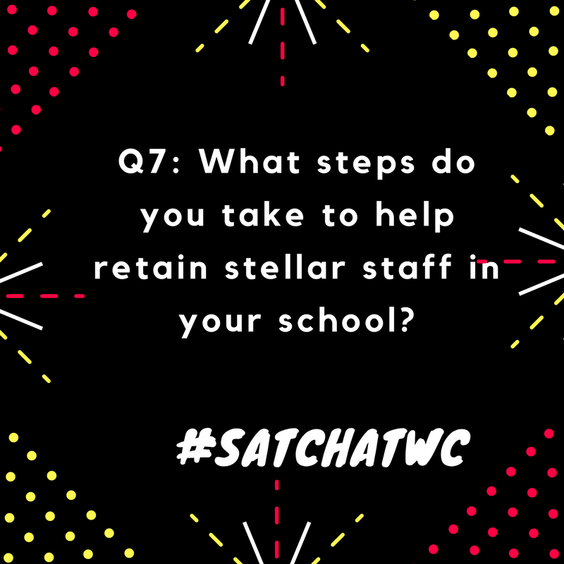Q7: #satchatwc @burgess_shelley https://t.co/P4XiY1qJb3