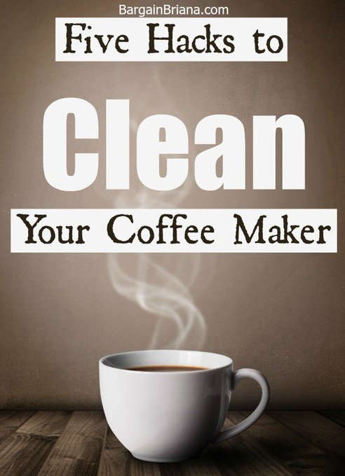 Five Hacks to Clean Your Coffee Maker