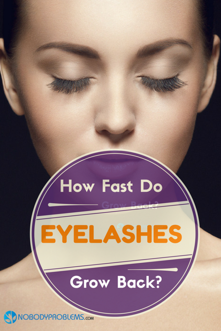 How Fast Do Eyelashes Grow Back?