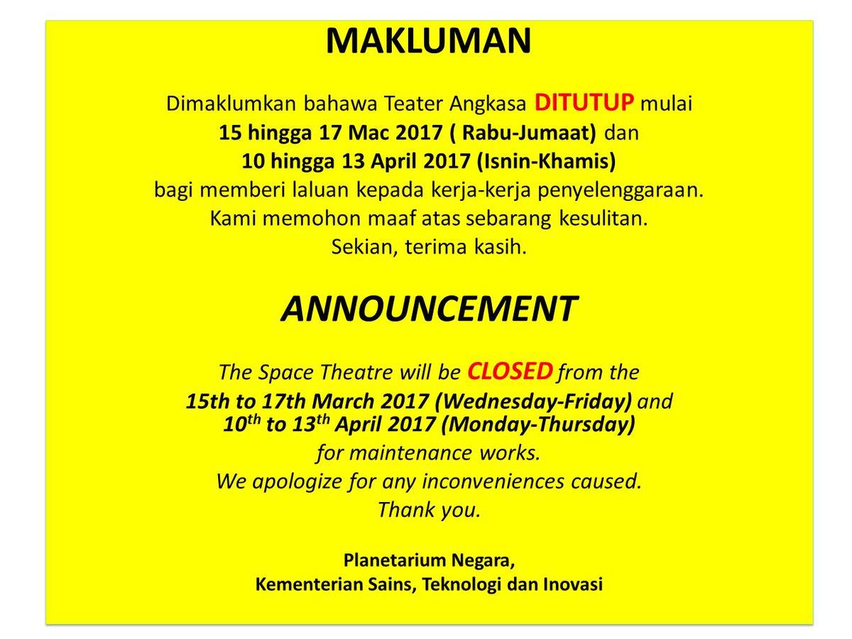 Planetariumnegara On Twitter Makluman Penutupan Tayangan Pada 15 17 Mac 2017 10 13 April 2017 Maaf Atas Segala Kesulitan Yang Dihadapi