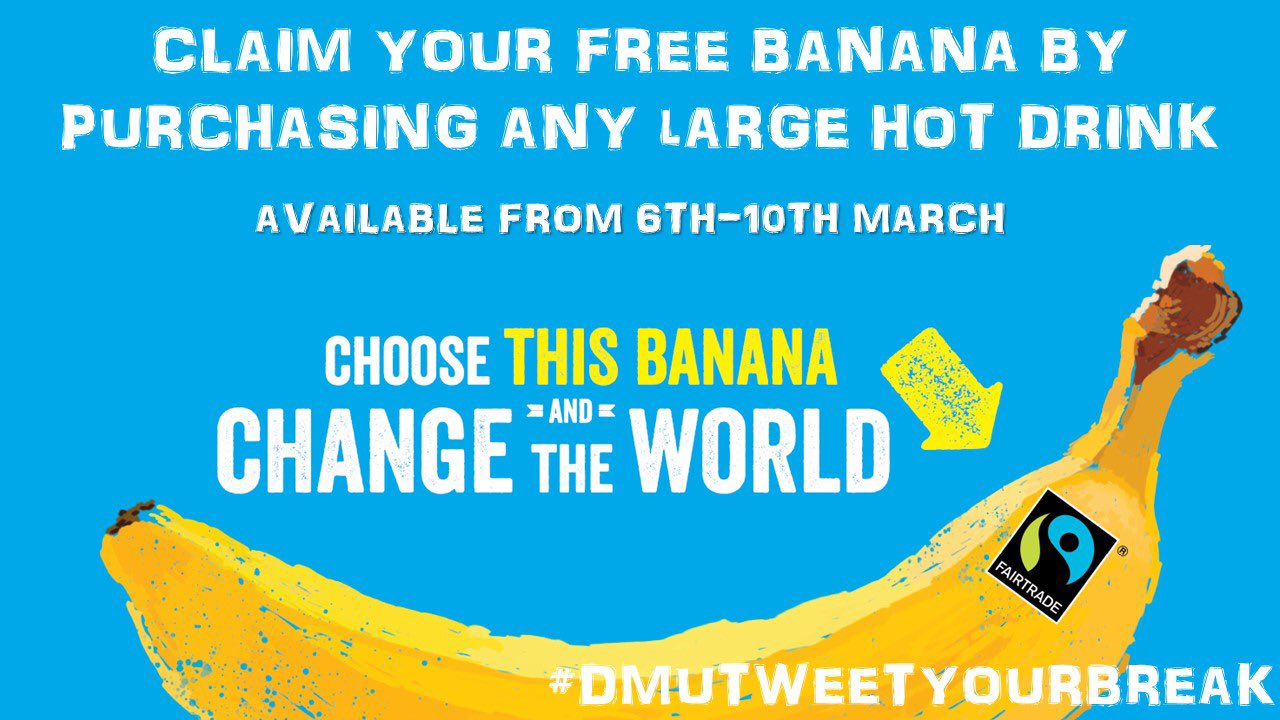 #FREE banana with a Large Hot Drink (available in selected outlets!) #FairTradeFortnight #DMUTweetYourBreak https://t.co/RdLnXgltVf