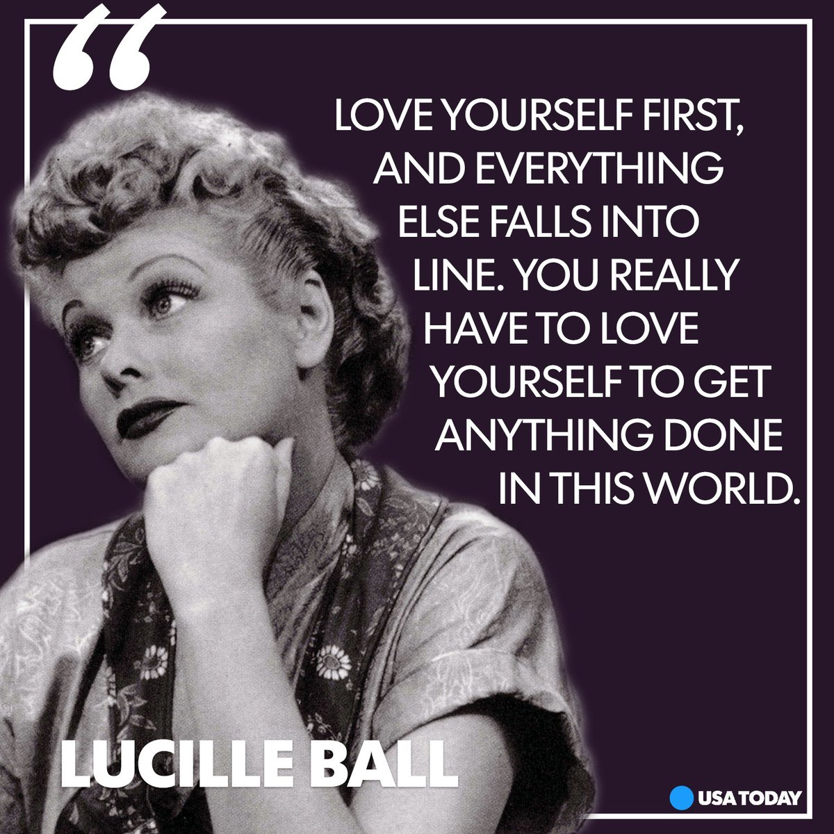 Usa Today On Twitter Another Reason I Love Lucy This Quote Love Mondaymotivation Womenshistorymonth Https T Co Jk5cpvbjjz