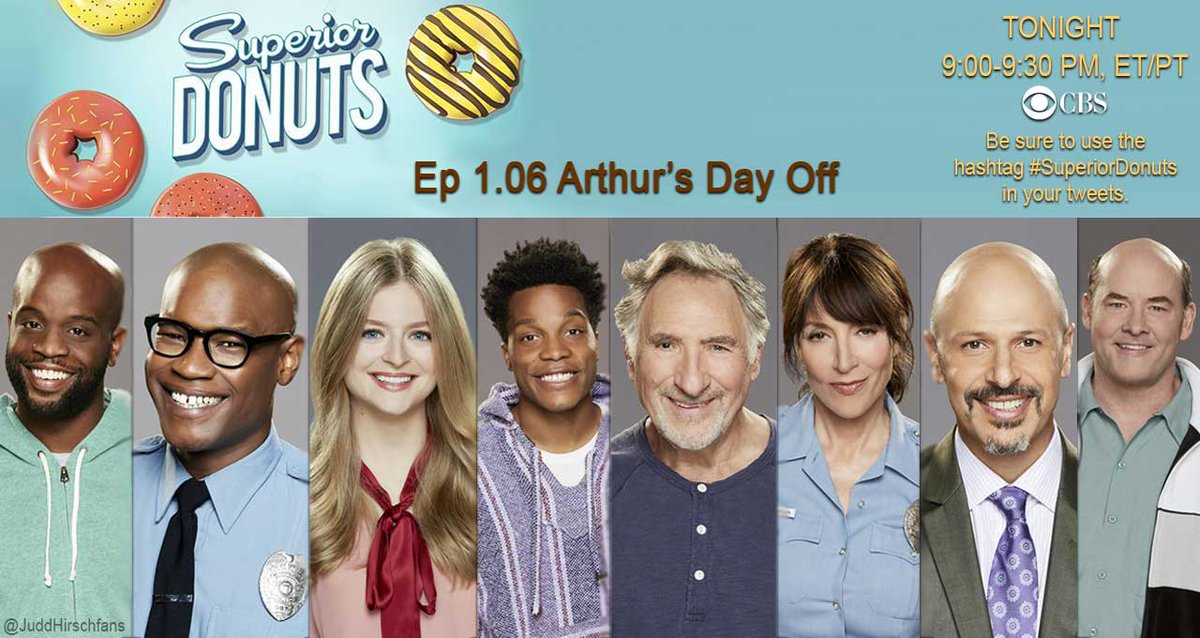 Can workaholic Arthur survive a day away from the donut shop?  @SuperiorDonuts @CBS #JuddHirsch  RT if u will b watching #SuperiorDonuts <br>http://pic.twitter.com/6MhBP6A9d4