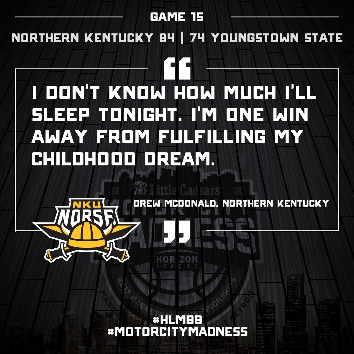 Into the #HLMBB #MotorCityMadness final goes @NKUNorseMBB https://t.co/mrrSF9jXIc