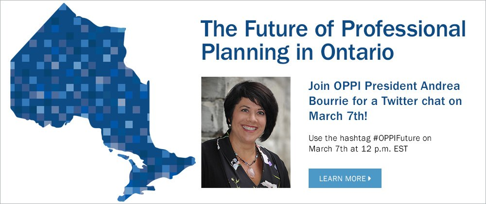 Chat with OPPI Pres. Andrea Bourrie on the future of #planning in #ONT today at 12 p.m. EST on Twitter! https://t.co/liSeWSSFvk #OPPIFuture https://t.co/cDHEptL7Oe
