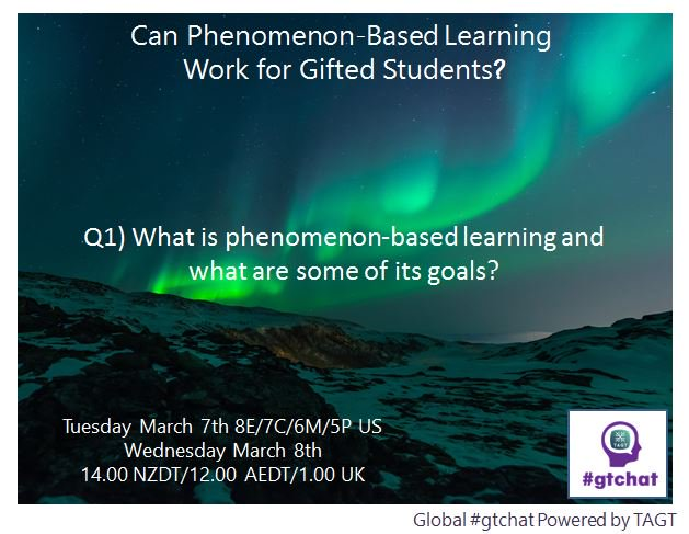 Q1) What is phenomenon-based learning and what are some of its goals?  #gtchat https://t.co/Win1qmcpCm