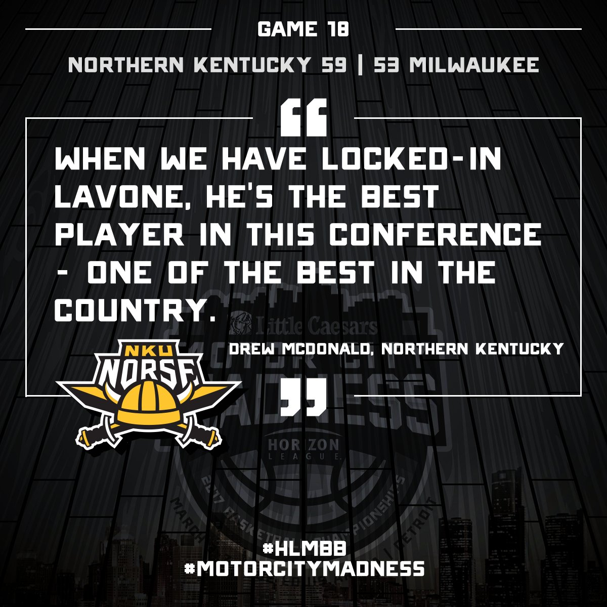 He was locked in tonight. Congratulations to the tournament MVP and the @NKUNorseMBB #HLMBB #MotorCityMadness Champions! https://t.co/M5IU0PP9Vu