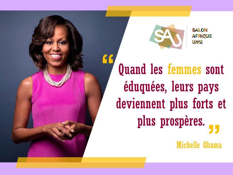Salon Afrique Unie Auf Twitter En Cette Journee Internationale De La Femme La Citation Du Jour Est Signee Michelleobama Internationalwomensday