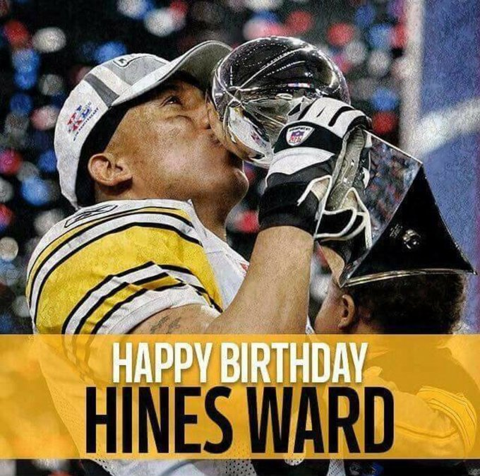 Happy Birthday Hines Ward