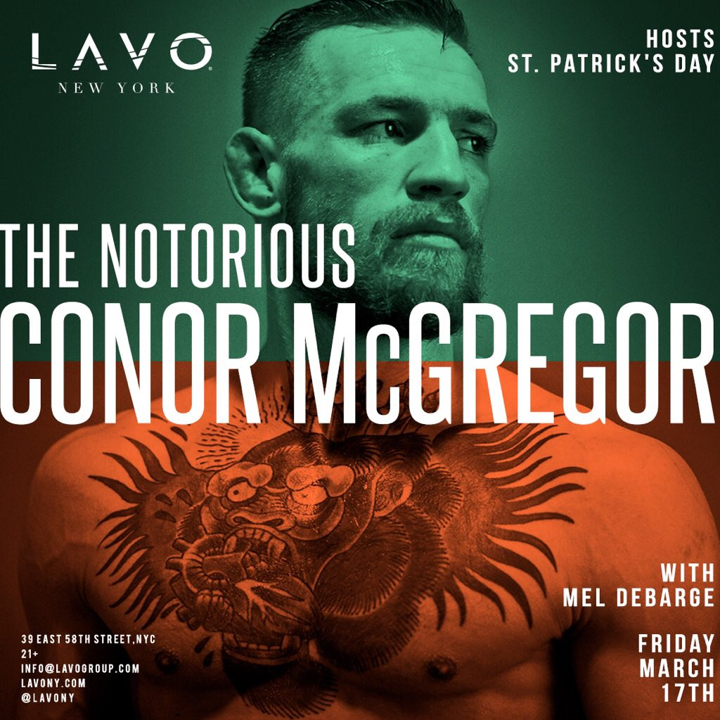 This just in! @TheNotoriousMMA hosts a special St. Patrick's Day celebration at @LavoNY this FRIDAY! ☘️