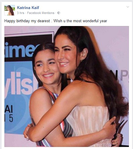 """Happy birthday my dearest . Wish u the most wonderful year\""    Awww, Katrina Kaif wished Alia Bhatt on Facebook"